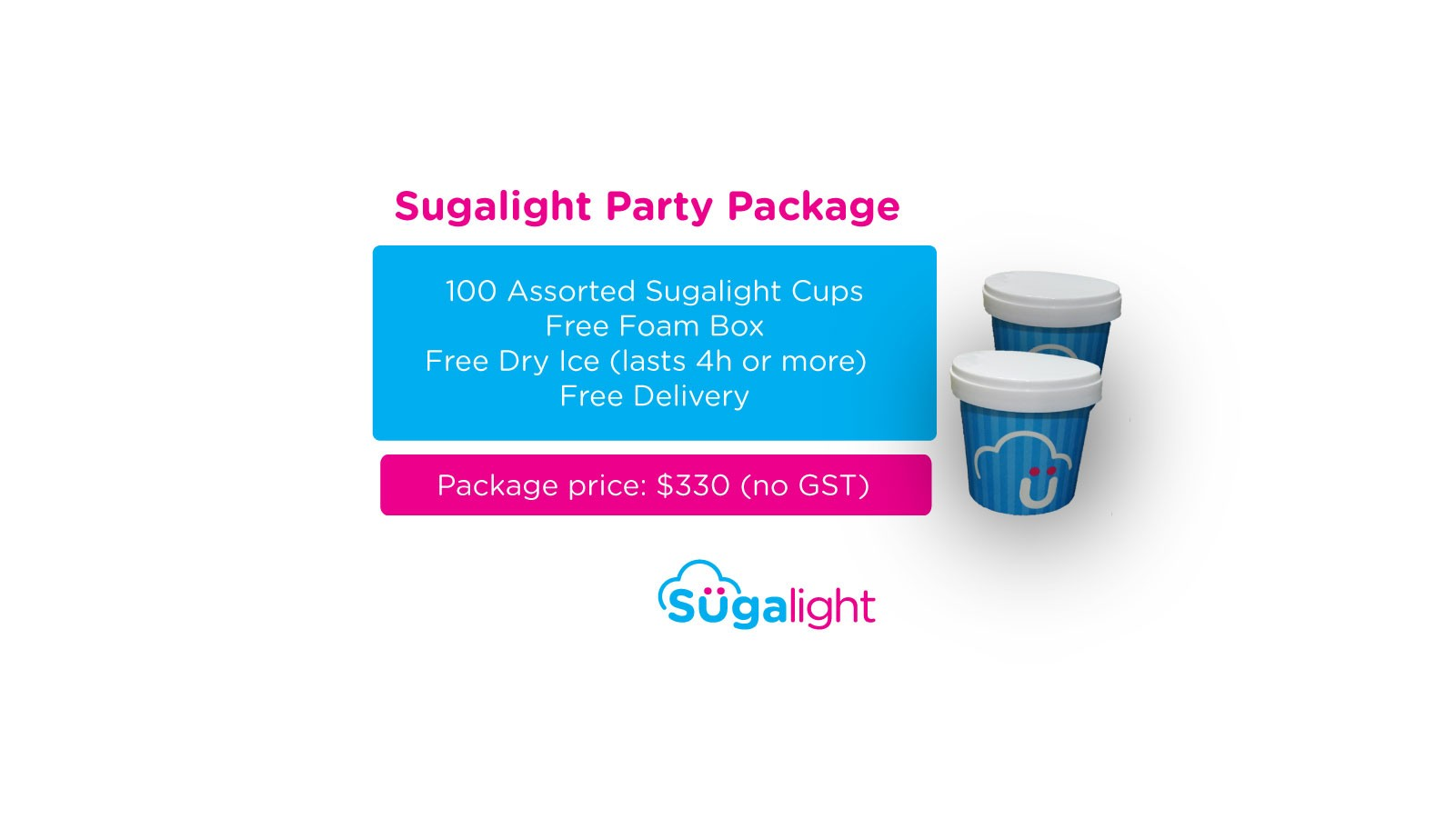 Party pack - 100 cups Sugalight ice cream